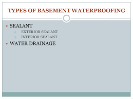 types of basement waterproofing and insulaton