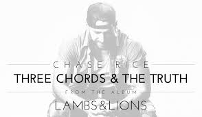 chase rice three chords and the truth saving country music