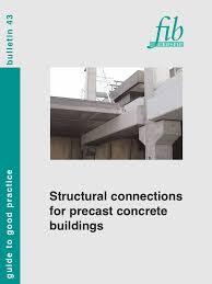 fib bulletin 43 structural connections for precast concrete