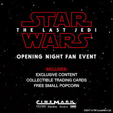 opening night fan event star wars the last jedi cinemark don t have your star wars the last jedi facebook