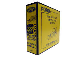 ford 455c 555c 655c tractor loader backhoe service manual repair