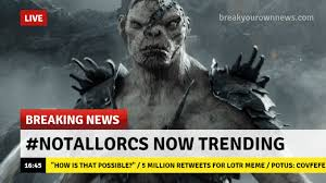 Lotr Memes - what is the notallorcs scheme and the cuckoldry of lotr