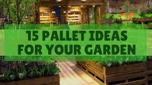 Pallet Ideas For Garden 15 Inspiring Pallet Ideas For Yout Garden