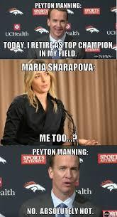Payton Manning Meme - peyton manning maria sharapova retirement announcement meme imgur