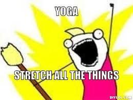 X All The Things Meme Generator - 20 funny memes yoga devotees will love natural teatox