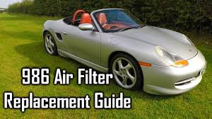 custom porsche boxster 986 air filter replacement guide porsche boxster 986 youtube