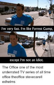 Forrest Gump Memes - m on rlln i m very fast l m like forrest gump except l m not an