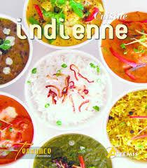 livre cuisine indienne livre cuisine indienne collectif artemis tendance recett