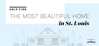 the most beautiful home in st louis contest