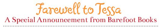 retirement announcement barefoot books tessa s retirement announcement