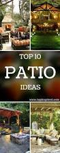 Best Patio Designs by 168 Best Patio Ideas Images On Pinterest Backyard Ideas Patio