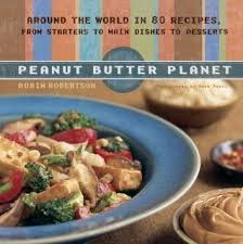 planet cuisine peanut butter planet around the in 80 recipes from starters