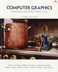 computer graphics principles and practice john f hughes amazon