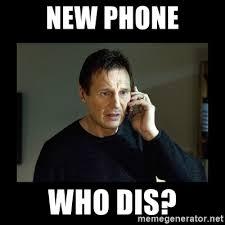 New Phone Meme - new phone who dis liam neeson meme generator