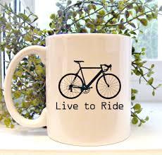 bike mug live to ride bicycle coffee mug gifts for him by mugsleys