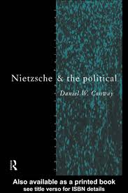 conway nietzsche and the political