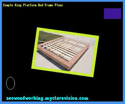 Simple King Platform Bed Plans by