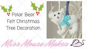 how to make a cute polar bear felt christmas decoration youtube