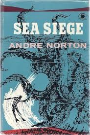 siege andre sea siege by andre norton 1957 hardcover ebay