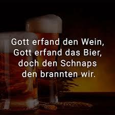 schnaps spr che ᐅ gott erfand den wein gott erfand das bier doch den schnaps