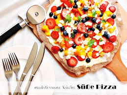 mediterrane küche rezepte sweet pizza süße pizza tchibo blogparade mediterrane küche