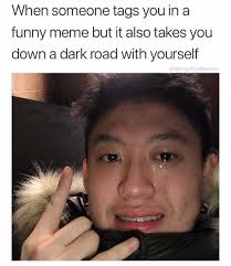 Funny Meme - dopl3r com memes when someone tags you in a funny meme but it
