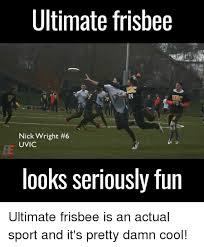 Ultimate Frisbee Memes - ultimate frisbee nick wright 6 uvic nkolakovic looks seriously fun