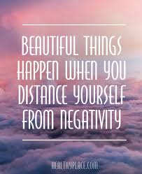 positive quote beautiful things happen when you distance yourself