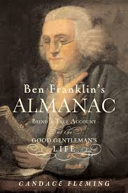 ben franklin u0027s almanac book by candace fleming official