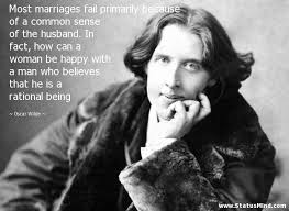 wedding quotes oscar wilde most marriages fail primarily because of a common statusmind