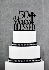 50 years blessed cake topper classy 50th birthday cake topper