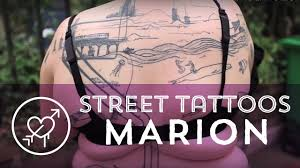 street tattoos marion youtube