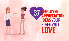 37 employee appreciation ideas your staff will when i work