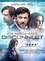 disconnect the movie 2013