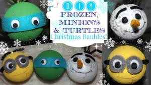diy frozen minions and turtles baubles
