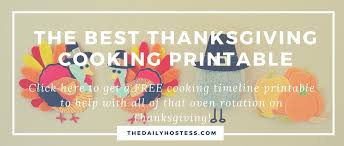 3rd annual thanksgiving cooking timeline printable the daily hostess