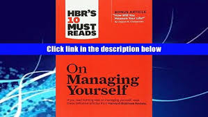 Audiobook Hbr S 10 Must by Pdf Hbr S 10 Must Reads On Managing Yourself With