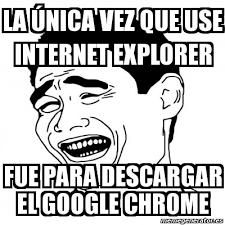 Memes De Internet - meme yao ming 2 la 纎nica vez que use internet explorer fue para