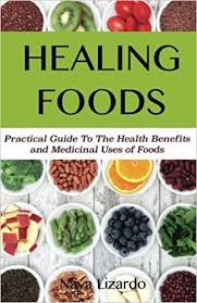 healing foods practical guide to the health benefits and