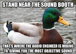 Sound Engineer Meme - booth sound funny memes sound best of the funny meme