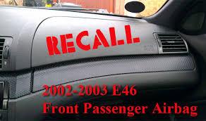 2006 bmw 330i airbag light 2002 2003 e46 front passenger airbag recall e46fanatics