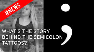 the semicolon project the touching reason behind the punctuation