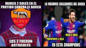 Barca Memes - barcelona vs roma mira los mejores memes del partido por la