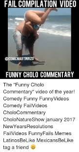 Funny Videos Memes - 25 best memes about funny cholo funny cholo memes