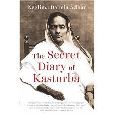 the secret diary of kasturba by neelima dalmia adhar