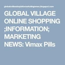 global village online shopping information marketing news vimax