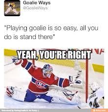 Hockey Goalie Memes - hockey meme by the ninth doctor memedroid
