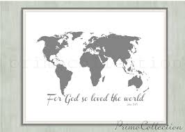 World Map Artwork by For God So Loved The World Map Of The World Wall Art Print