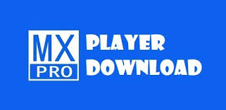 max player apk mx player pro version for android official 2018