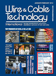 wire u0026 cable technology jan feb 2014 by taw mentoring issuu